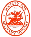 - – - – - Society for Military History Scholarly society for Military Historians